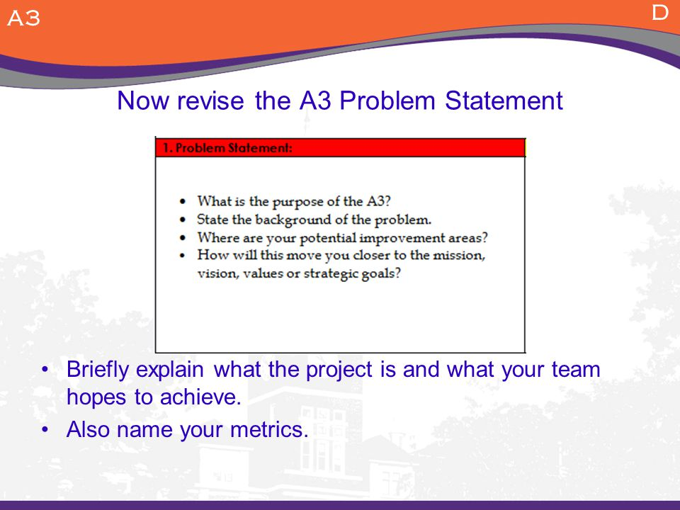 Now revise the A3 Problem Statement