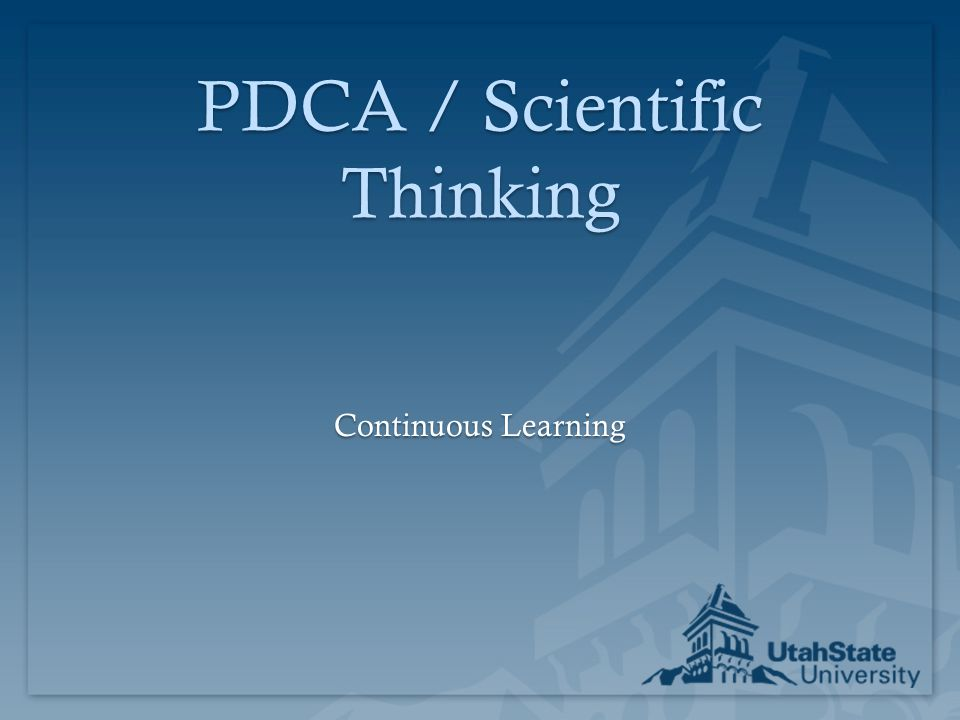 PDCA / Scientific Thinking