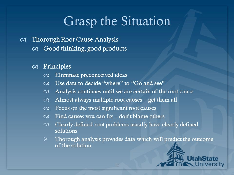 Grasp the Situation Thorough Root Cause Analysis