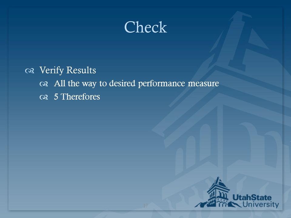Check Verify Results All the way to desired performance measure