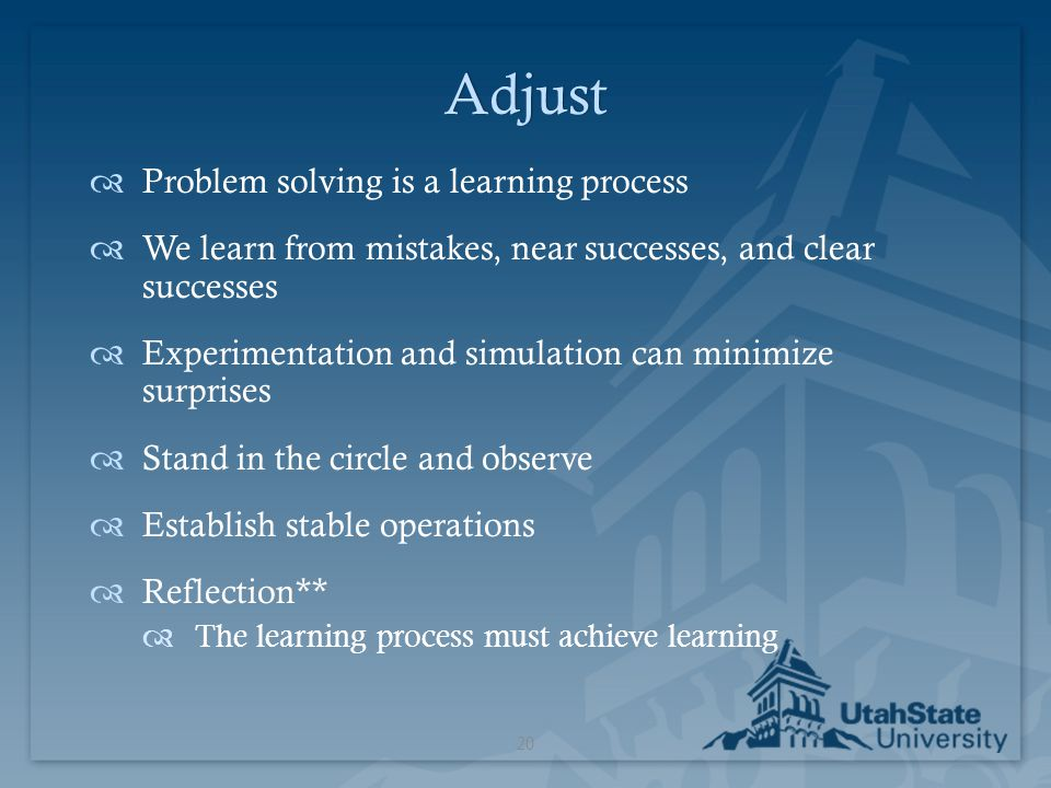 Adjust Problem solving is a learning process