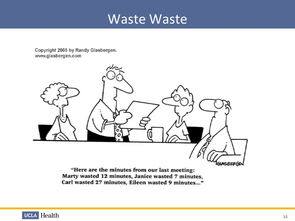 Waste Waste Have someone in the audience read this cartoon. What is there thoughts
