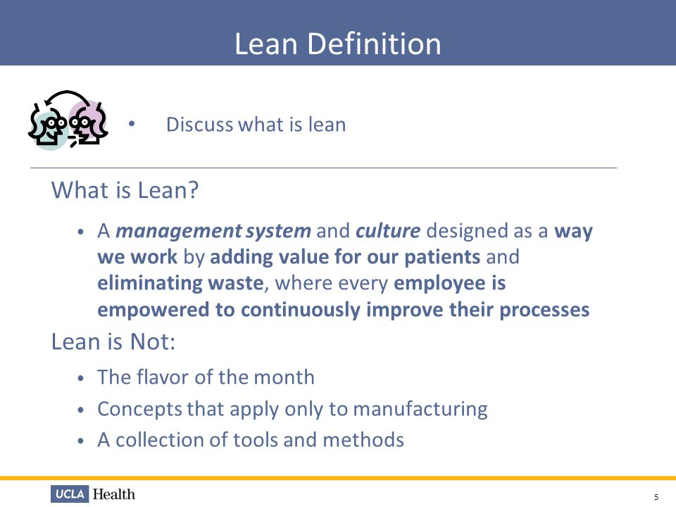 Lean Definition What is Lean Lean is Not: Discuss what is lean