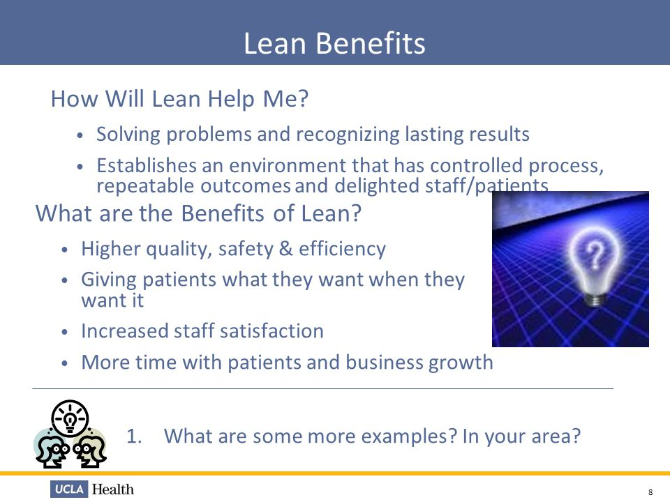 Lean Benefits How Will Lean Help Me What are the Benefits of Lean