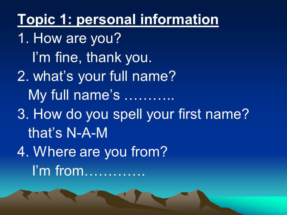 Topic 1: personal information
