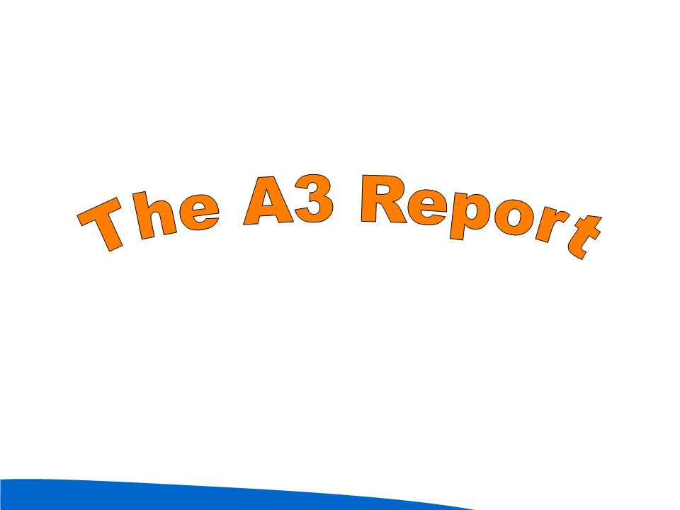 The A3 Report