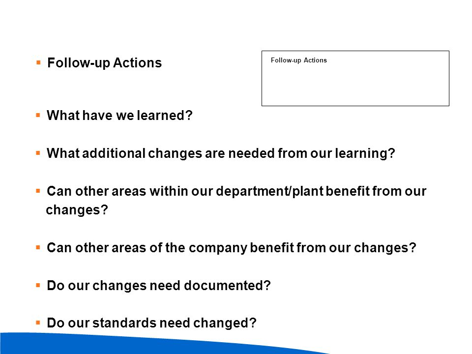 What additional changes are needed from our learning