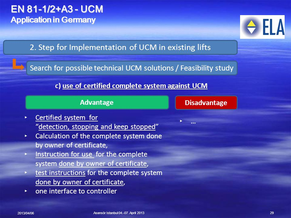 c) use of certified complete system against UCM