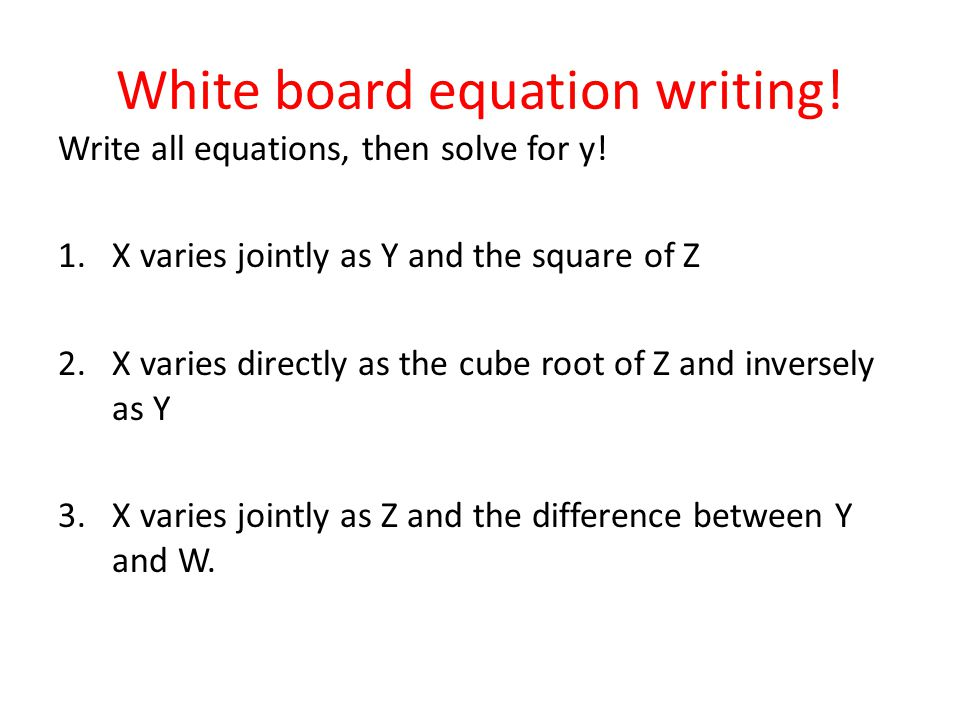 White board equation writing!