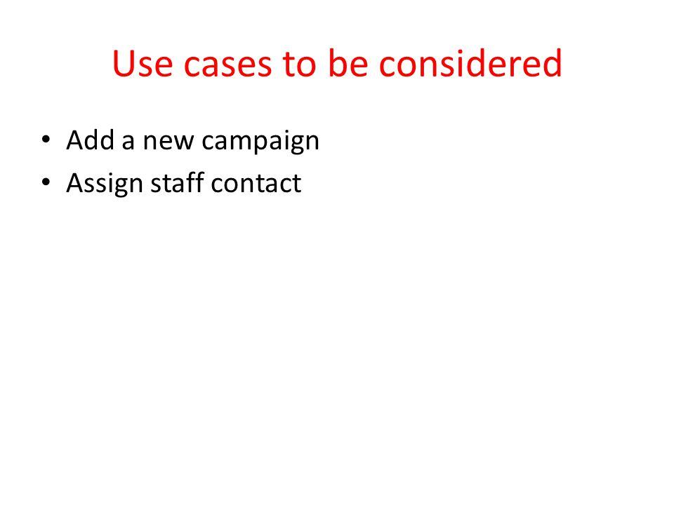 Use cases to be considered