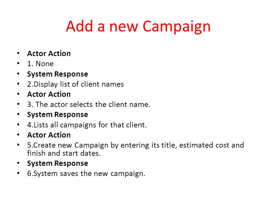 Add a new Campaign Actor Action 1. None System Response