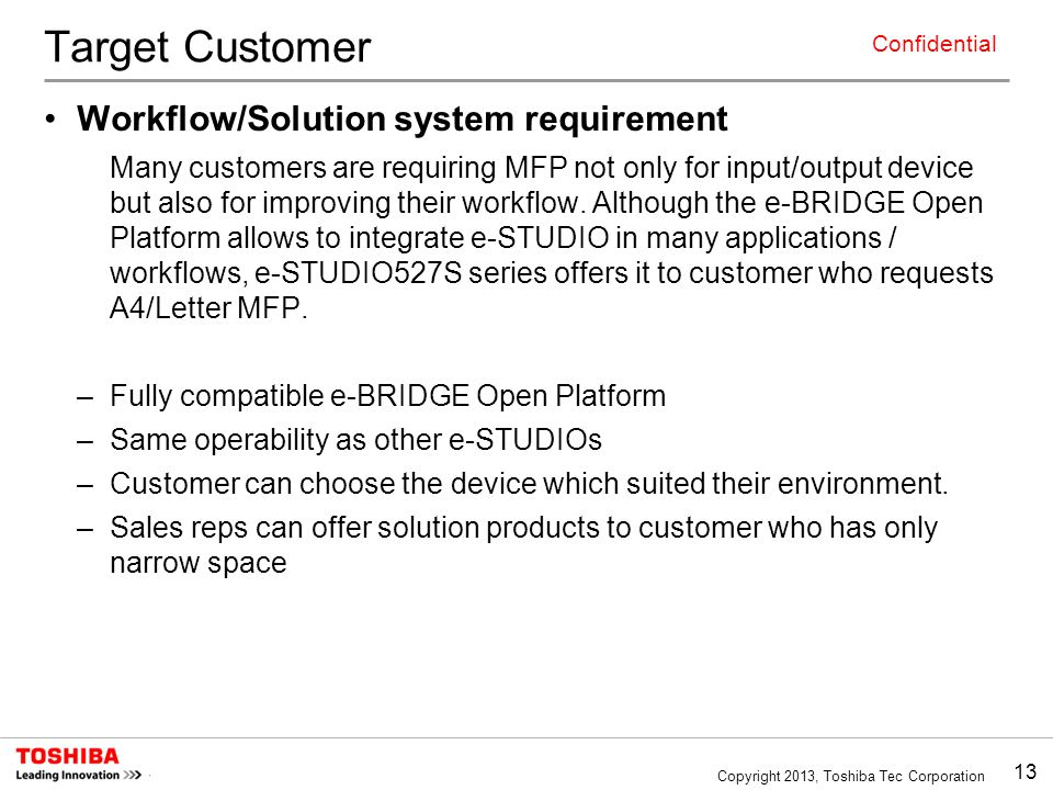 Target Customer Workflow/Solution system requirement