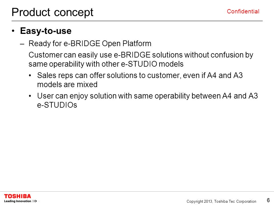 Product concept Easy-to-use Ready for e-BRIDGE Open Platform