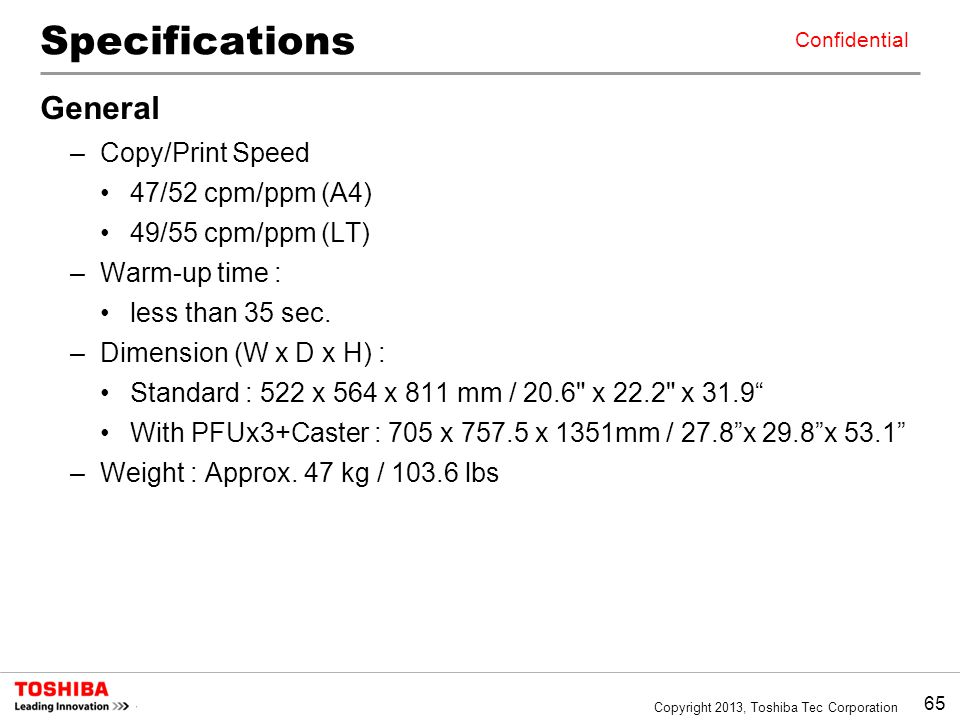 Specifications General Copy/Print Speed 47/52 cpm/ppm (A4)