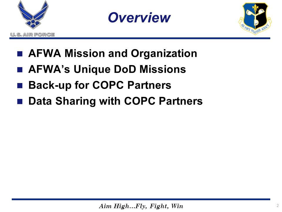 Overview AFWA Mission and Organization AFWA's Unique DoD Missions