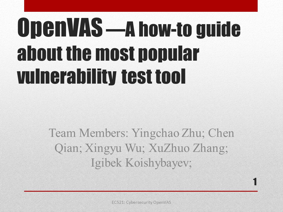 OpenVAS —A how-to guide about the most popular vulnerability test tool