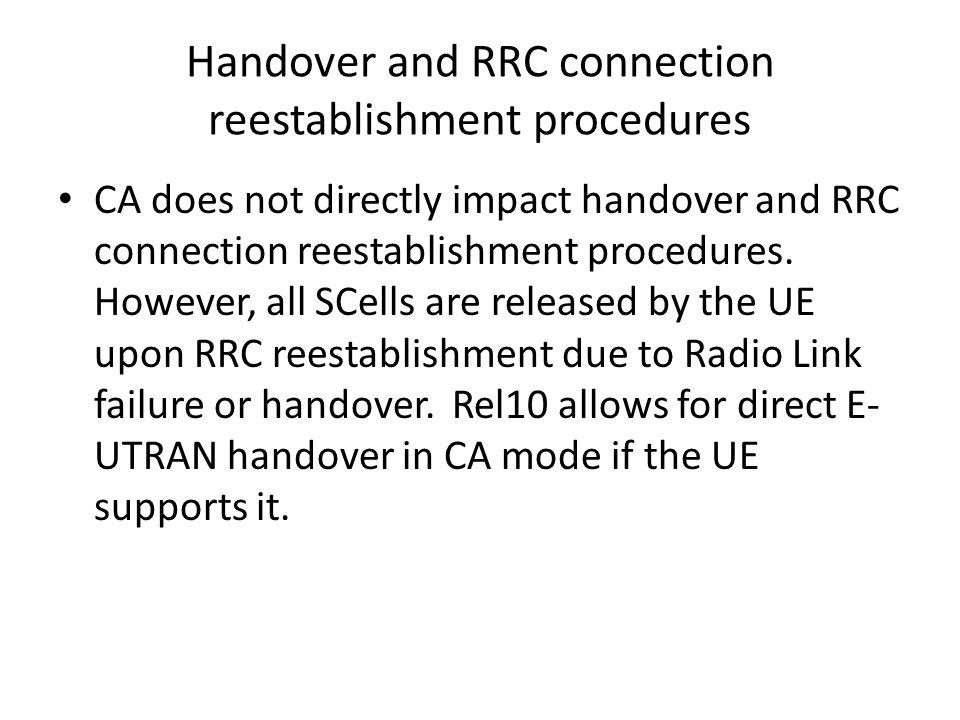 Handover and RRC connection reestablishment procedures