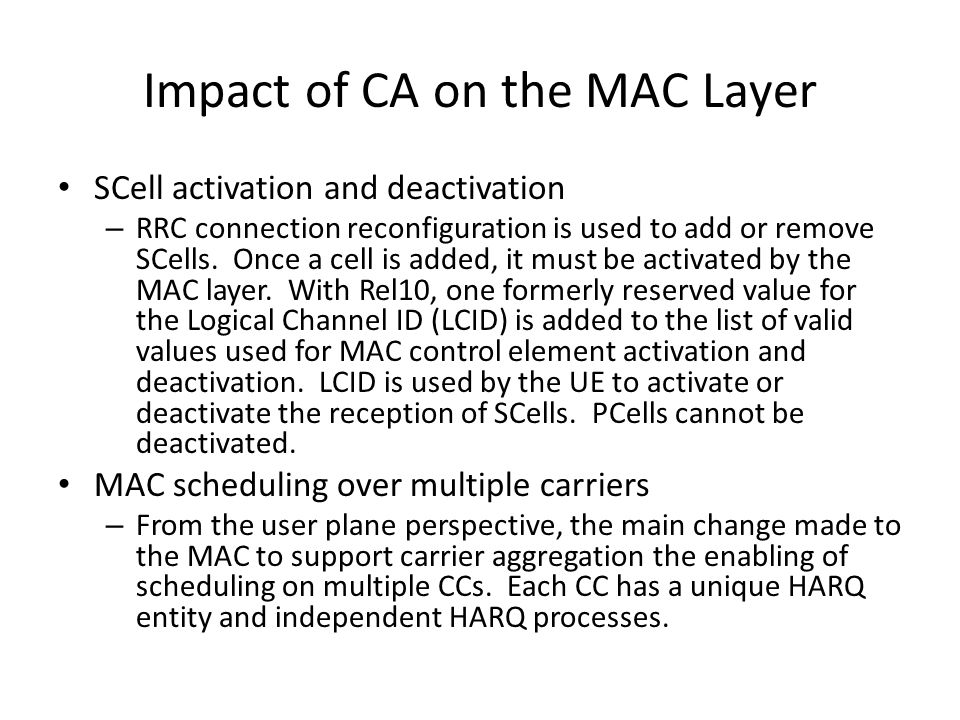 Impact of CA on the MAC Layer