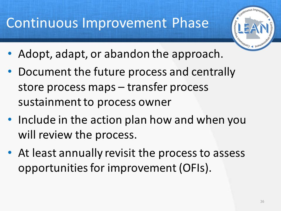 Continuous Improvement Phase