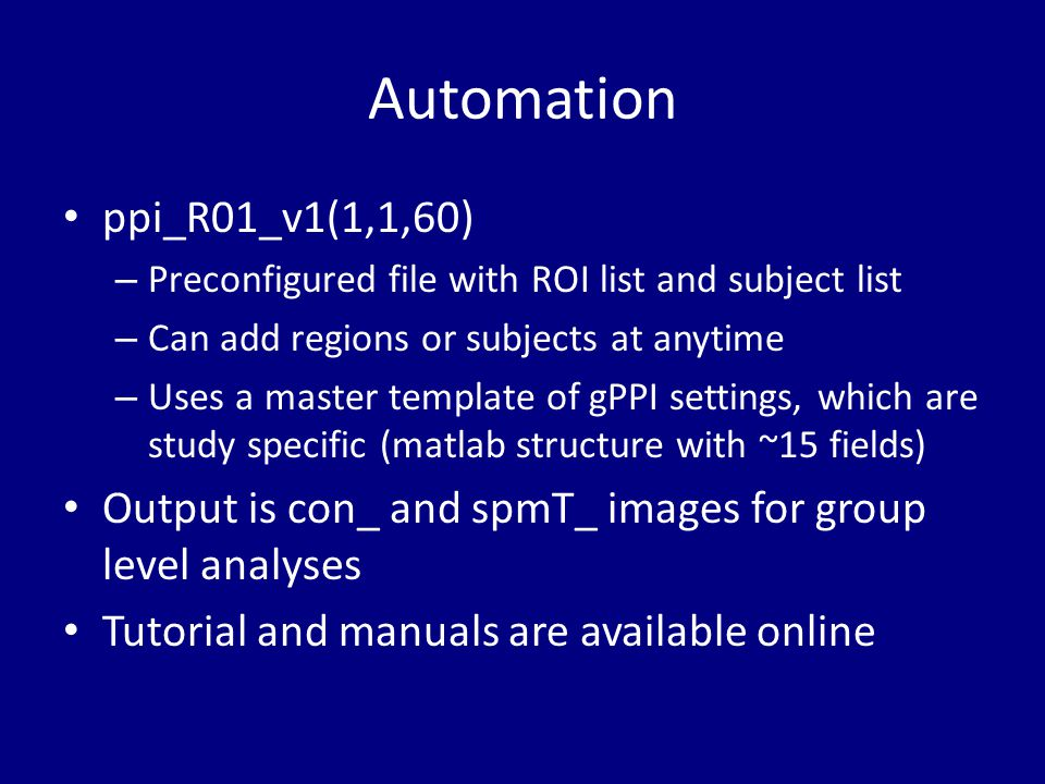 Automation ppi_R01_v1(1,1,60) Preconfigured file with ROI list and subject list. Can add regions or subjects at anytime.