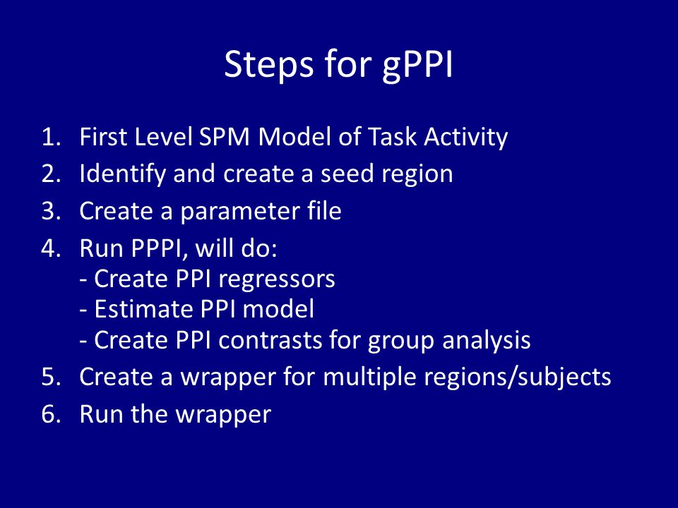 Steps for gPPI First Level SPM Model of Task Activity