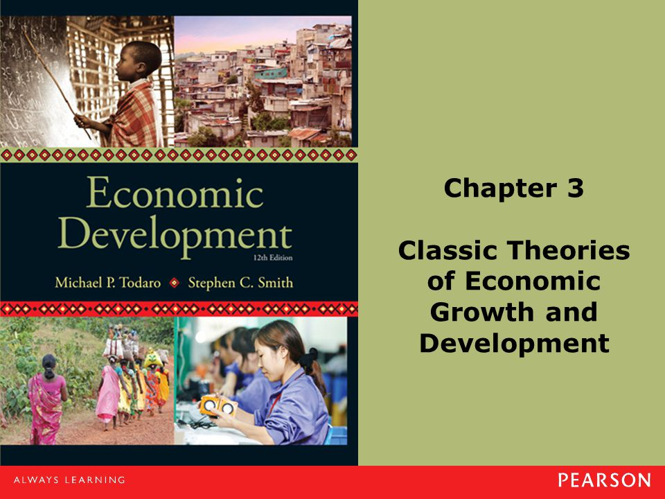 Chapter 3 Classic Theories of Economic Growth and Development
