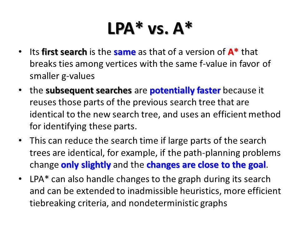 LPA* vs. A*