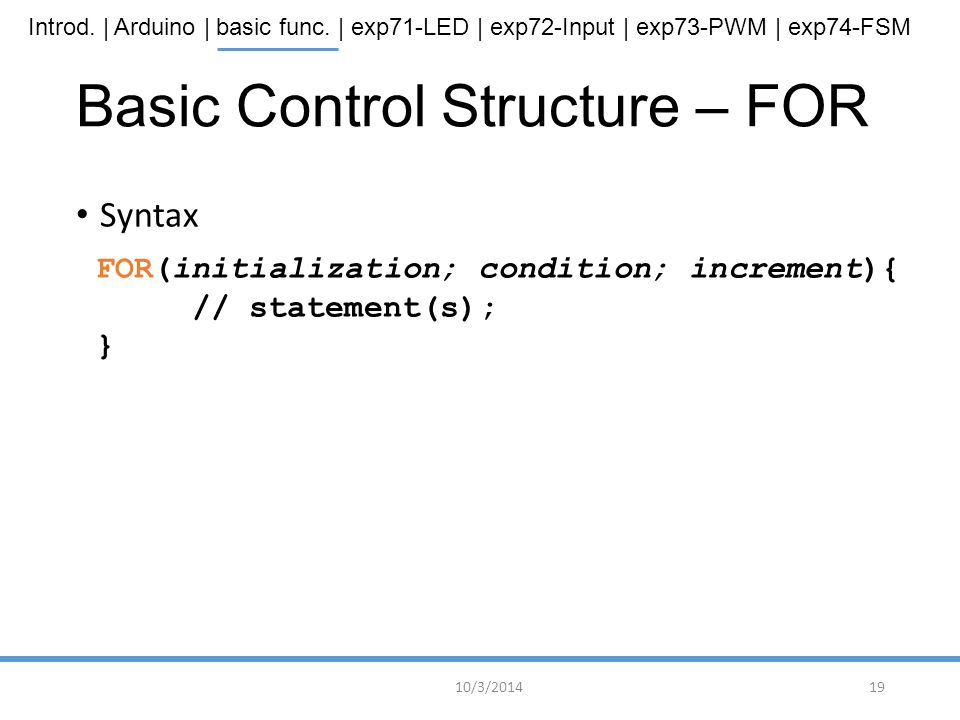 Basic Control Structure – FOR