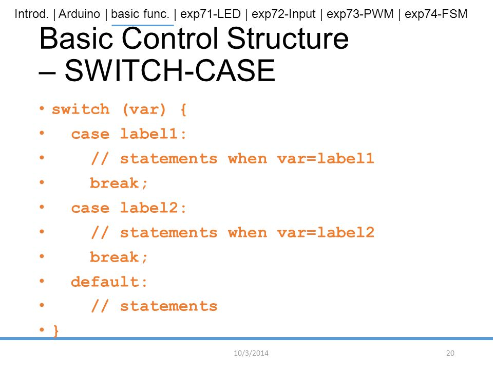 Basic Control Structure – SWITCH-CASE