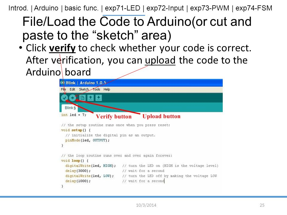 File/Load the Code to Arduino(or cut and paste to the sketch area)