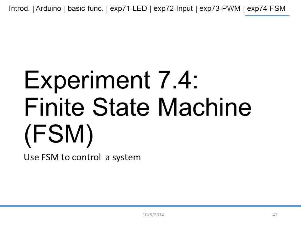 Experiment 7.4: Finite State Machine (FSM)