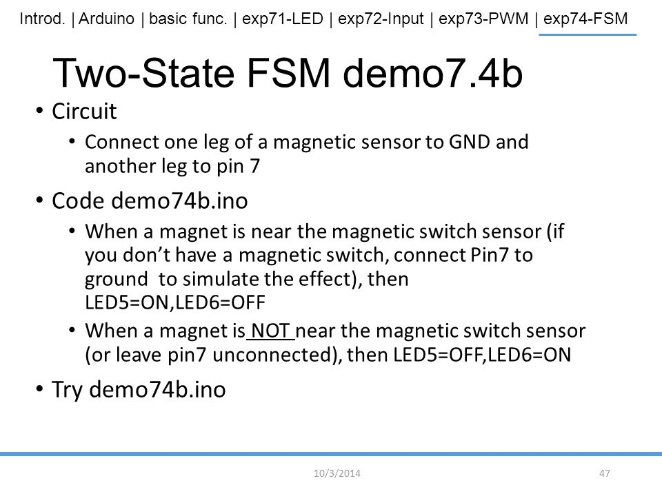 Two-State FSM demo7.4b Circuit Code demo74b.ino Try demo74b.ino