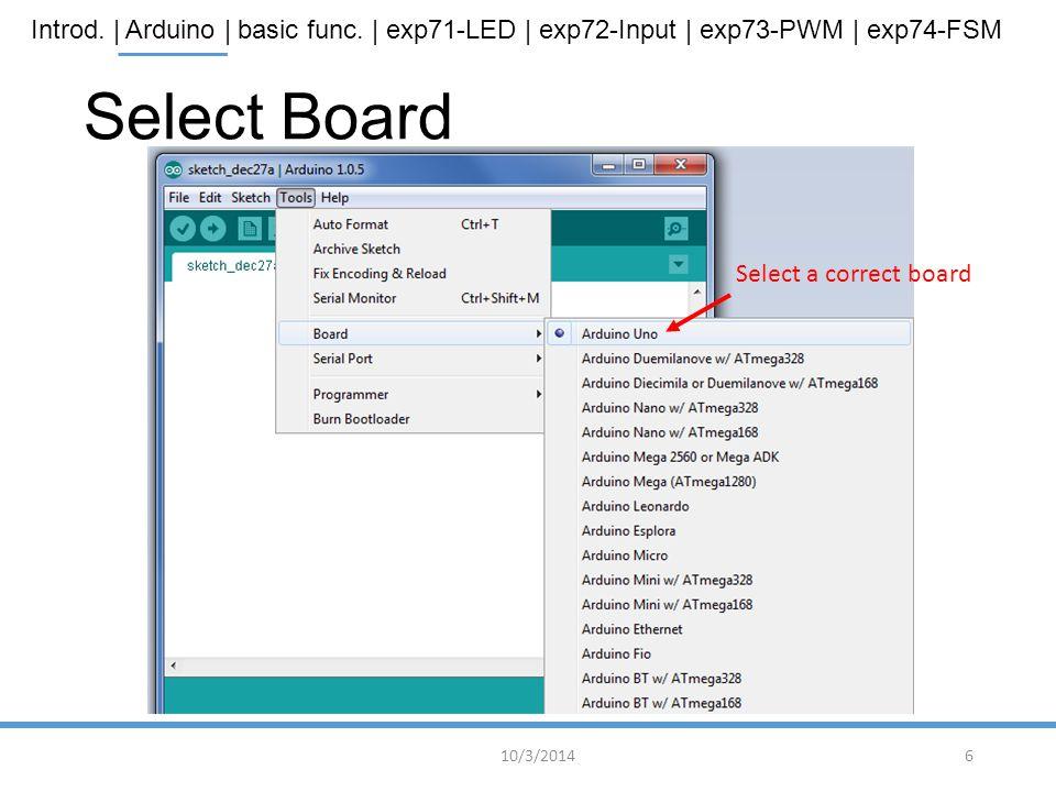 Select Board Select a correct board 10/3/2014