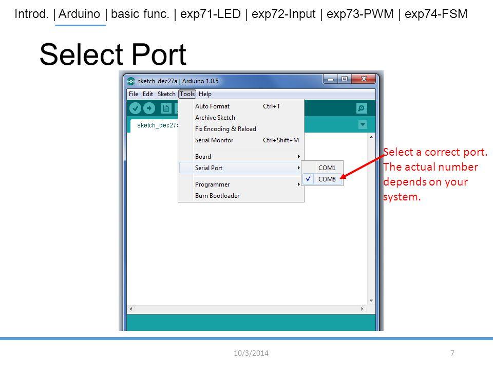 Select Port Select a correct port.