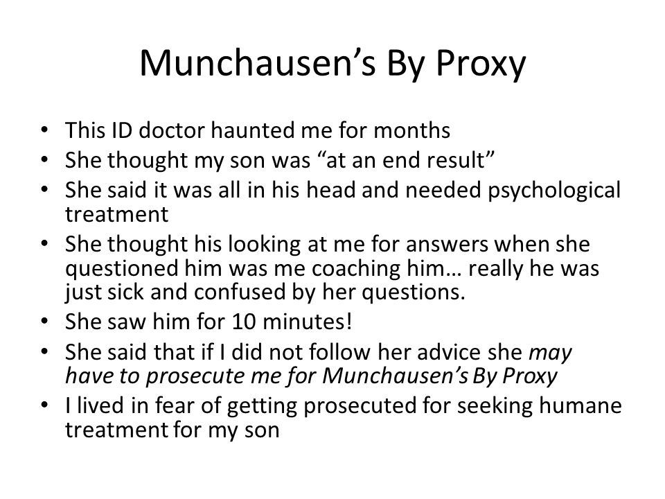 Munchausen's By Proxy This ID doctor haunted me for months