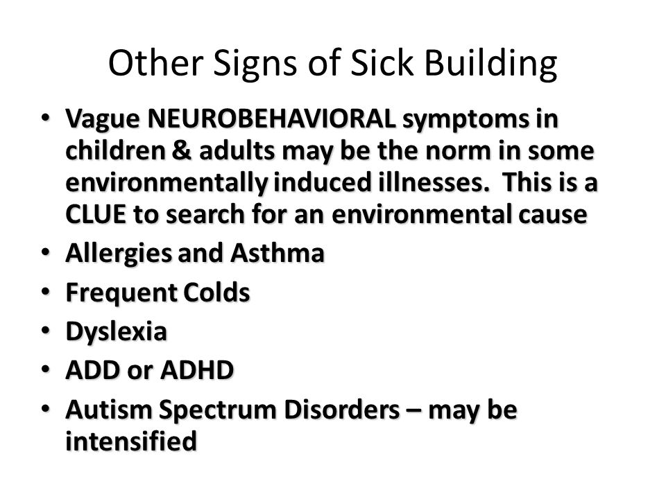 Other Signs of Sick Building