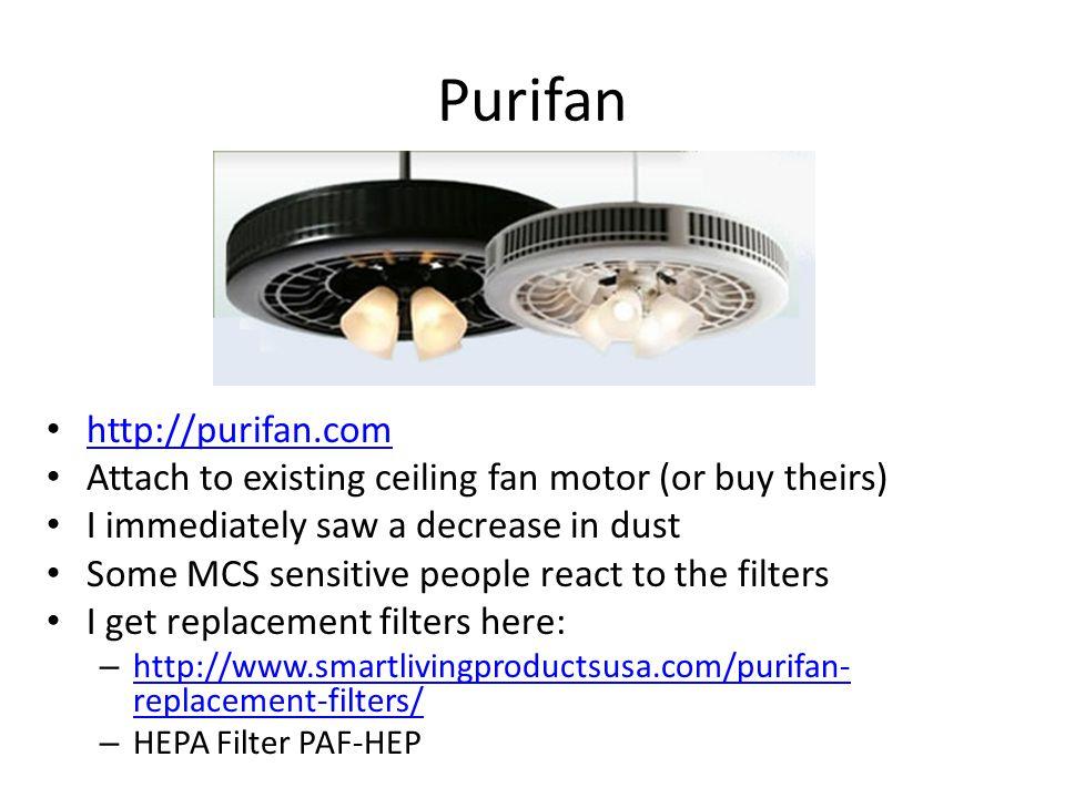 Purifan http://purifan.com