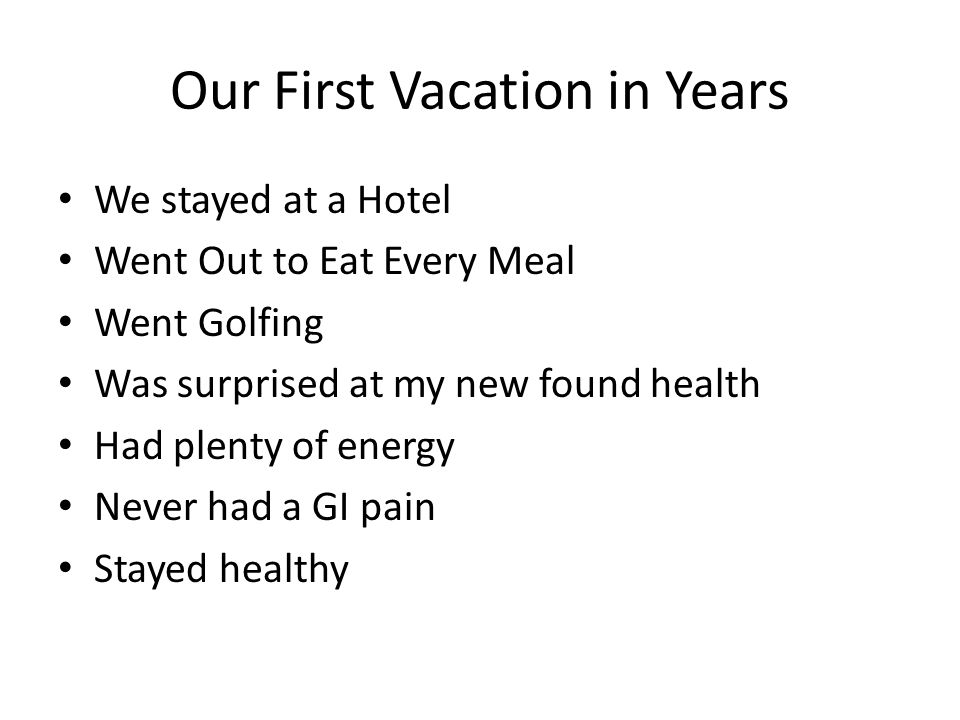 Our First Vacation in Years