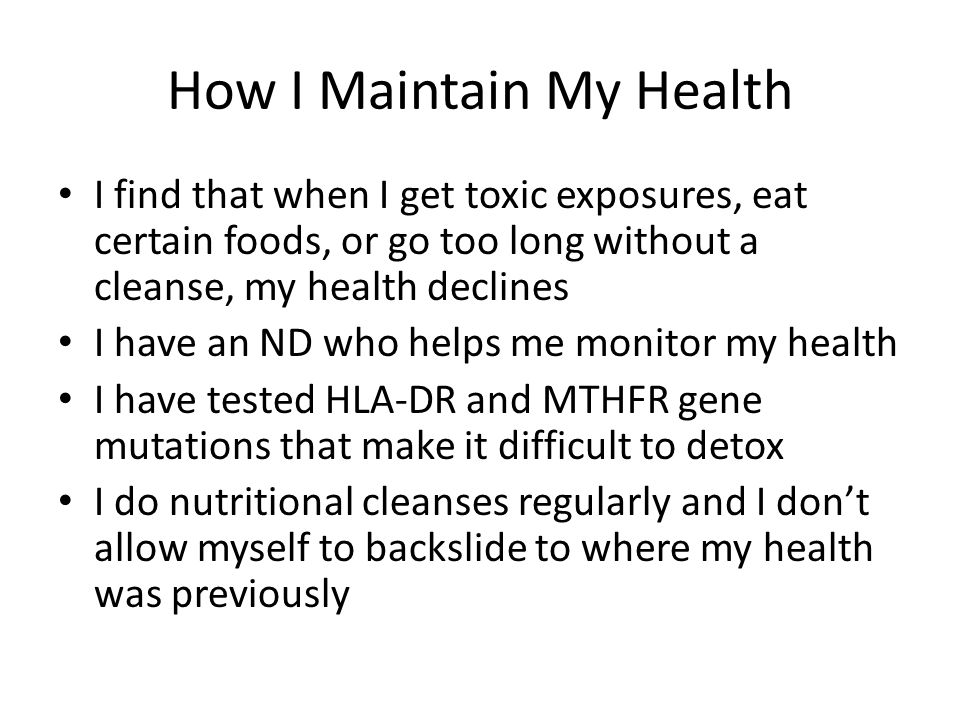 How I Maintain My Health