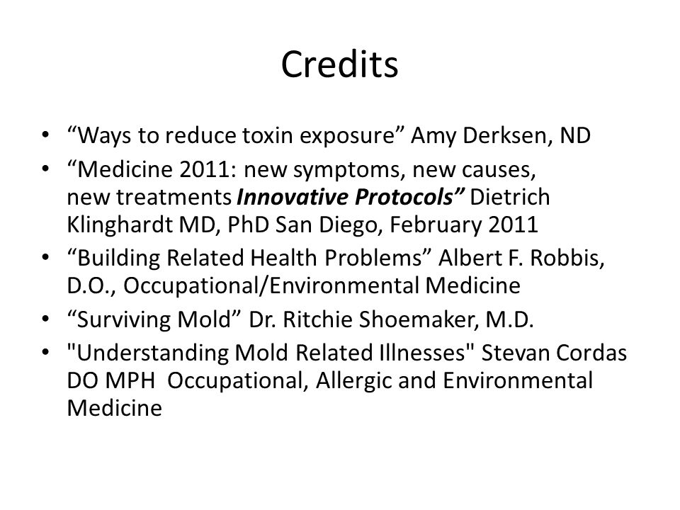 Credits Ways to reduce toxin exposure Amy Derksen, ND