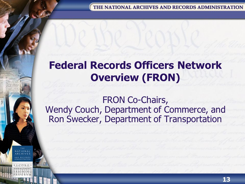 Federal Records Officers Network Overview (FRON)