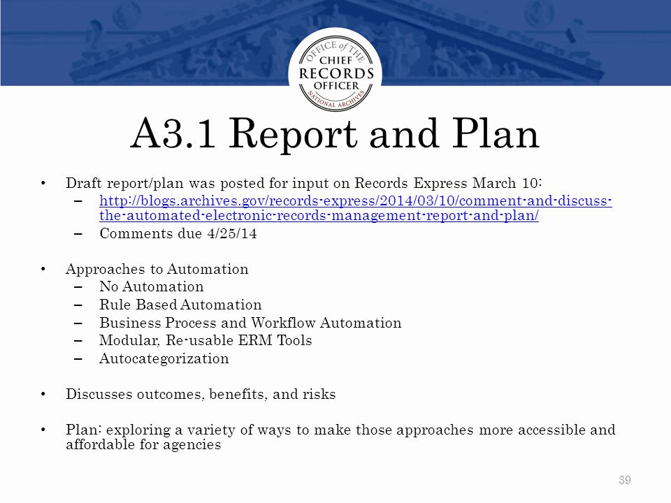 A3.1 Report and Plan Draft report/plan was posted for input on Records Express March 10: