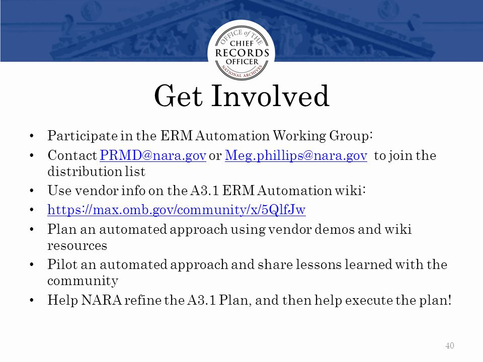 Get Involved Participate in the ERM Automation Working Group: