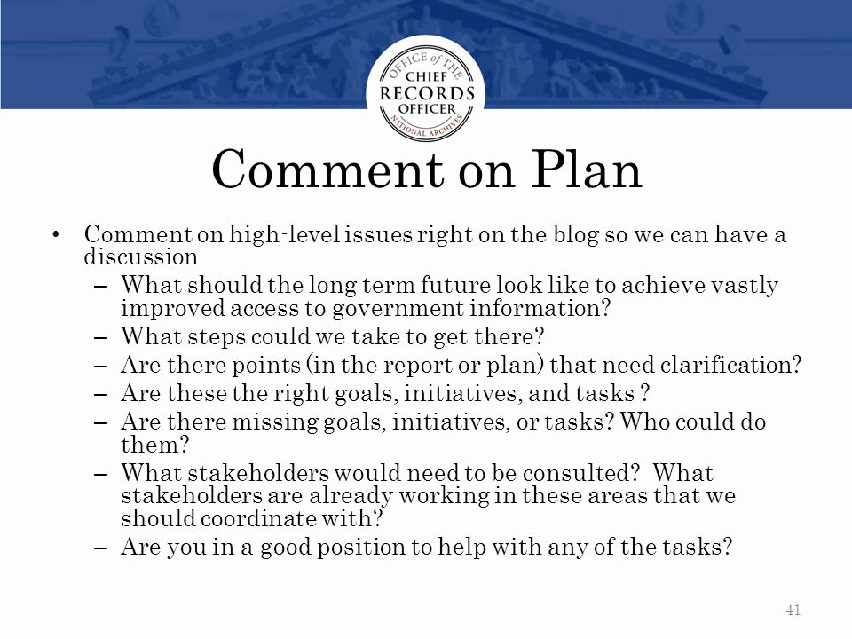 Comment on Plan Comment on high-level issues right on the blog so we can have a discussion.