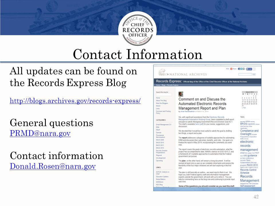 Contact Information All updates can be found on. the Records Express Blog http://blogs.archives.gov/records-express/
