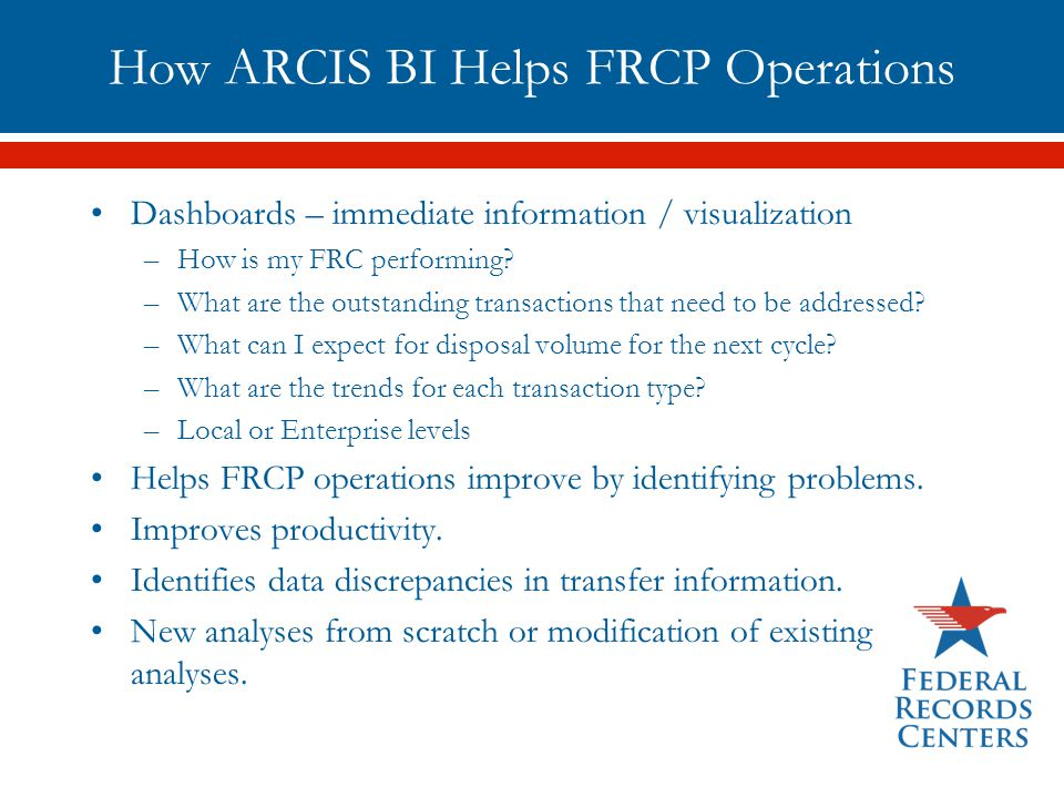 How ARCIS BI Helps FRCP Operations