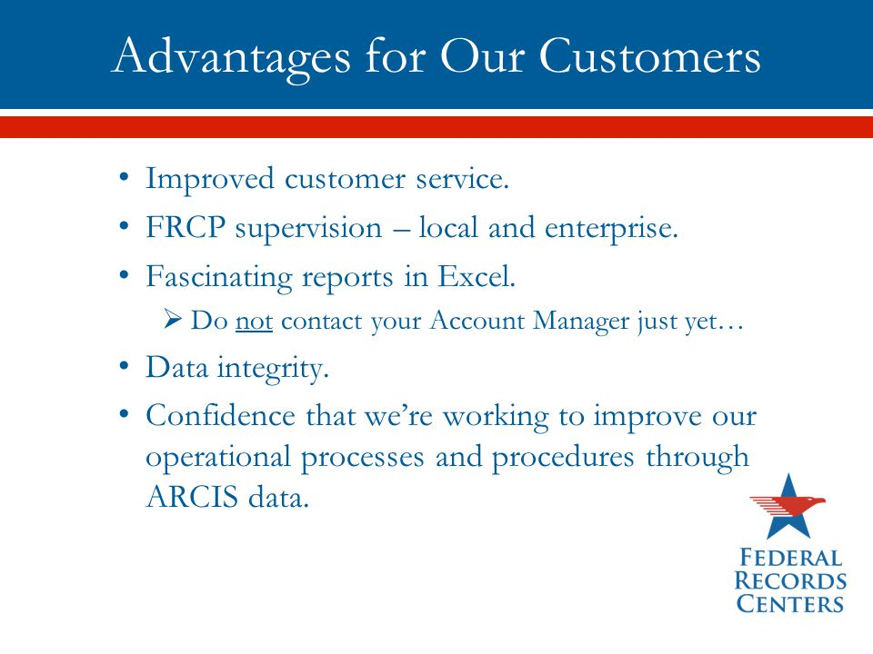 Advantages for Our Customers