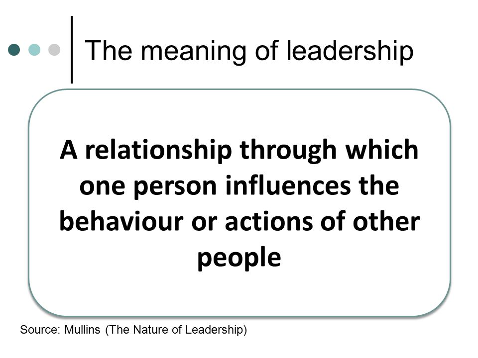 The meaning of leadership