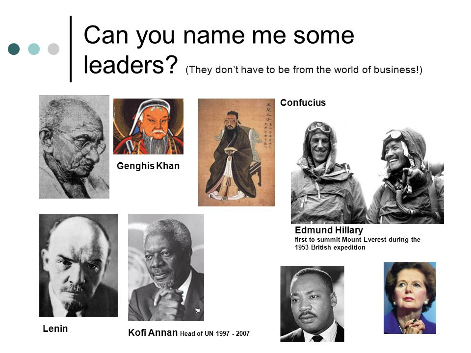 Can you name me some leaders