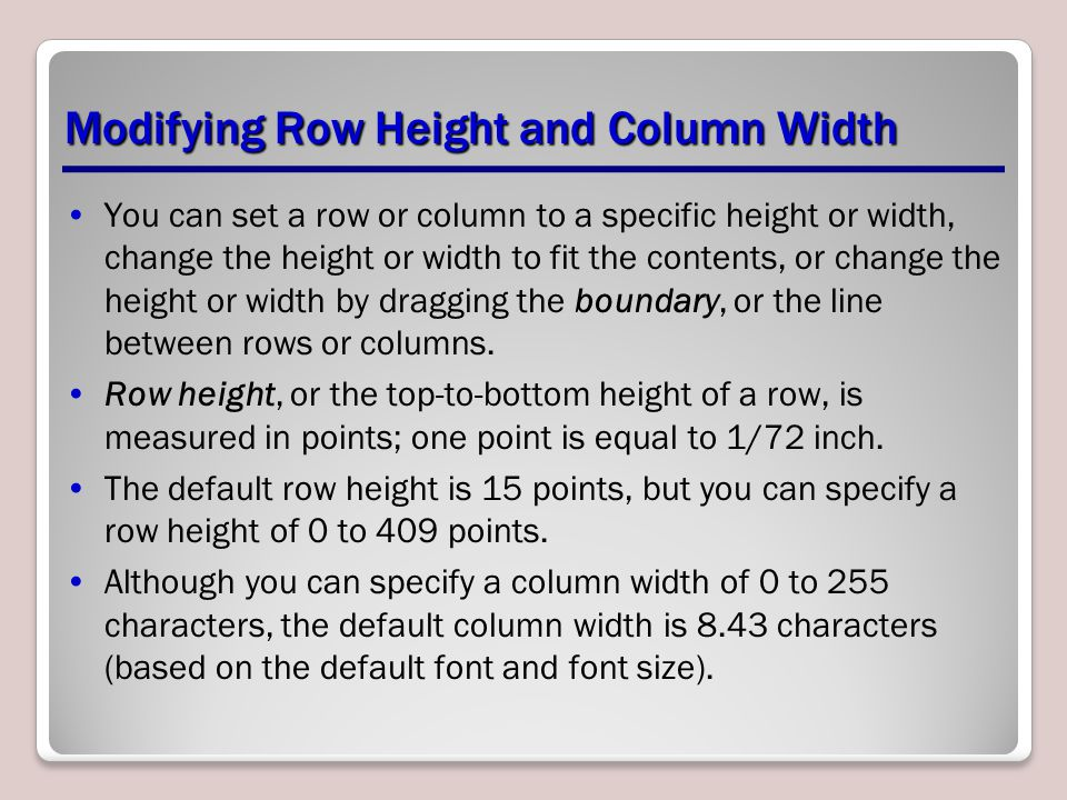 Modifying Row Height and Column Width